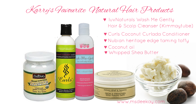 Karry Of simplybeautiful1913 Favourite Natural Hair Products