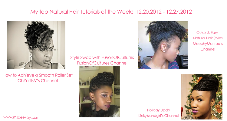 Top Natural Hair Tutorials Of The Week: 12.20.12 - 12.27.12