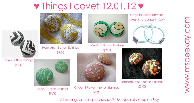 Things I covet 12.01.12 Button Earrings 1MeNaturally