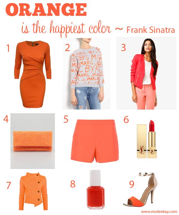 Orange is the happiest color frank