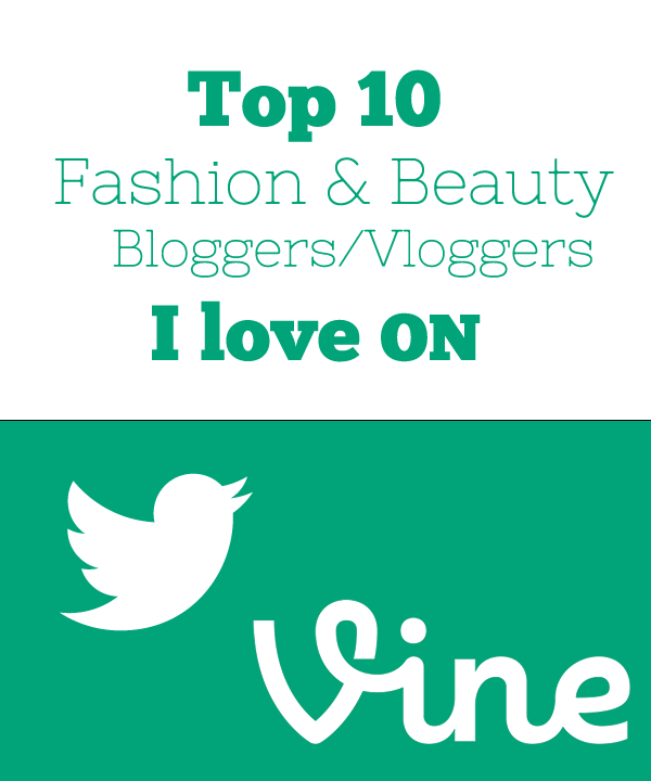 ten-fashion-beauty-bloggers-vloggers-on-vine