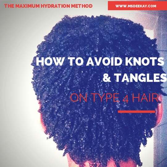 avoid knots and tangles type 4 hair wash and go