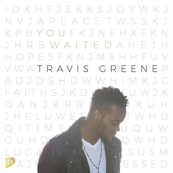 Travis-Greene-You-Waited-Art